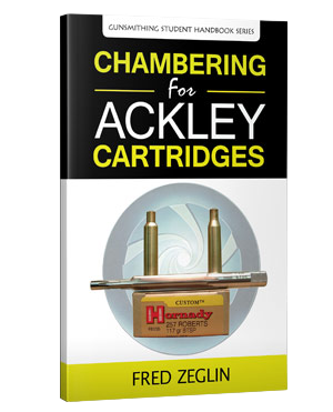 Chambering for Ackley Cartridges by Fred Zeglin